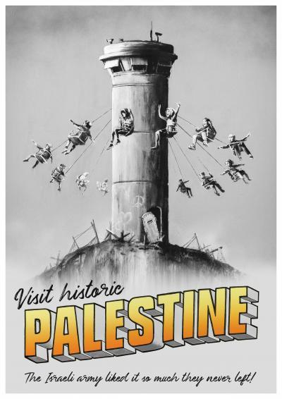 BANKSY (after) - Visit historic Palestine - Lithographic Poster